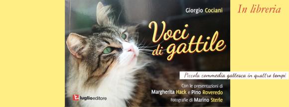 Voci di gattile, piccola commedia gattesca in quattro tempi. di Giorgio Cociani