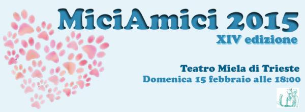 MiciAmici 2015 Trieste, Teatro Miela